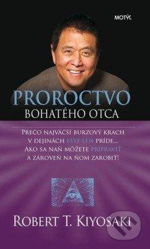 proroctvo-bohateho-otca-robert-kiyosaki